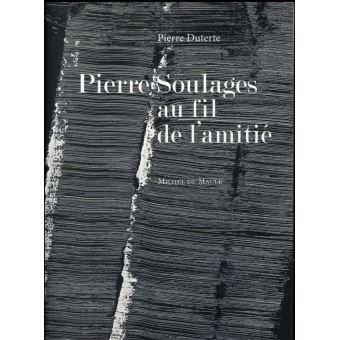Pierre-soulages-au-fil-de-l-amitie.jpg.ca8d29abdc1da009823b04a79ff200ea.jpg