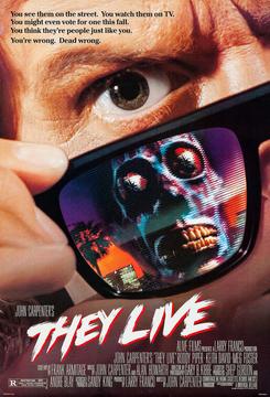 1988They_Live_poster300.jpg.47958f344c28d0d023a47ca3907bf88d.jpg